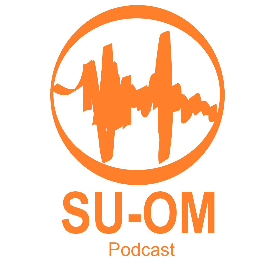 Podcast Su-OM